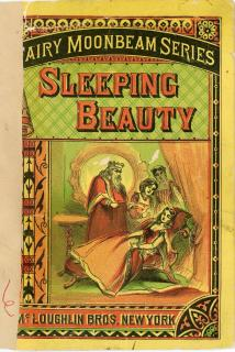 Sleeping Beauty in the Woods. McLoughlin Brothers.New York .1870