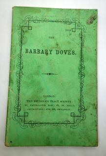 The Barbary Doves. Benjamin Pardon.London.1850