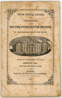 Ninth Annual Report, of the Managers of the New York Institution for the Blind, to the Legislature of the State, Made in Conformity to Law.  January, 1845.