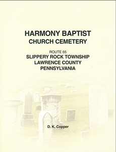 Harmony Baptist Church Cemetery, Slippery Rock Twp., Lawrence Co., PA – Copper