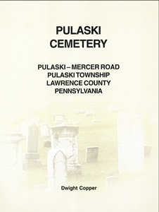 Pulaski Cemetery, Pulaski – Mercer Rd., Pulaski Twp., Lawrence Co., PA – Copper