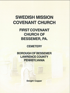 Swedish Mission Covenant Church, First Covenant Church of Bessemer, PA, Cemetery – Copper