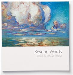 Beyond words, Essays on Art and Healing