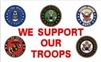 We Support Our Troops Flag - 3'x5' - Screen Printed