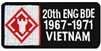 20 Engineer Brigade 1967-1971 Vietnam (20th) Patch