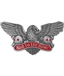 Bad To The Bone Pin