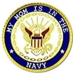 My Mom Is In The Navy Pin