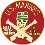 VIEW USMC Mess With The Best Pin