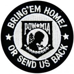 POW-MIA Bring Them Home Or Send Us Back PATCH