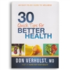30 Quick Tips For Better Health - Don VerHulst, M.D. (Paperback)