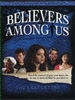Believers Among Us - The Last Letter (VHS)