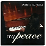 My Peace - Debbie McNeely (CD)
