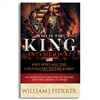 Who is the King in America? And Who are the Counselors to the King? - William J Federer (Paperback)