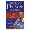 Greatest Decisions of Your Life, The - Garth Coonce (Paperback)