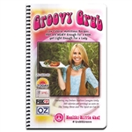 Groovy Grub Cookbook - Stacy Pasoni (Leaf-Book)