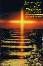 Journey to the Cross: 40 Days of Discovery (Paperback)