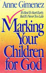 Marking Your Children for God - Anne Gimenez (Paperback)