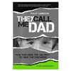 They Call Me Dad - Philip Cameron (Paperback)