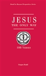 Jesus, the Only Way: 100 Verses