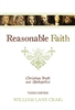 Reasonable Faith: Christian Truth and Apologetics