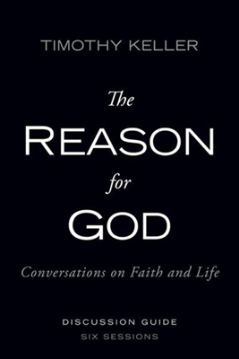 The Reason for God DVD Discussion Guide