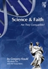 Science and Faith: Are They Compatible?