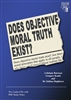 Does Objective Moral Truth Exist?: A Debate