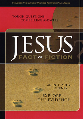 Jesus: Fact or Fiction