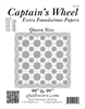 Captain's Wheel Queen Size Extra Foundation Papers