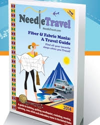 Needle Travel Fiber and Fabric Mania: A Travel Guide