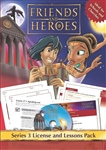 Friends and Heroes License and Lessons Pack Series 3
