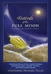 Festivals-of-the-Full-Moon by Tilles