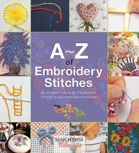 A-Z of Embroidery Stitches - Country Bumpkin