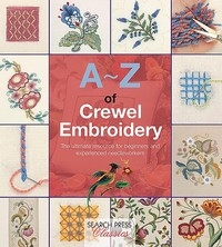A-Z of Crewel Embroidery - Country Bumpkin