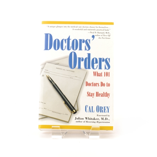 Book cover for Doctor's Orders - What 101 Doctors Do to Stay Healthy by Cal Orey