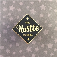 The Hustle is Real Pin