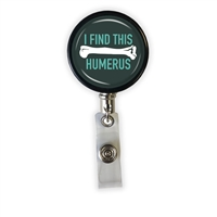 I Find This Humerus Heavy Duty Steel Cord Badge Reel