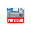 PHYSICIAN Badge Buddy Horizontal Standard Size