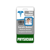 PHYSICIAN Badge Buddy Vertical Standard Size