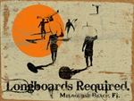Custom Wood Longboards Required Sign