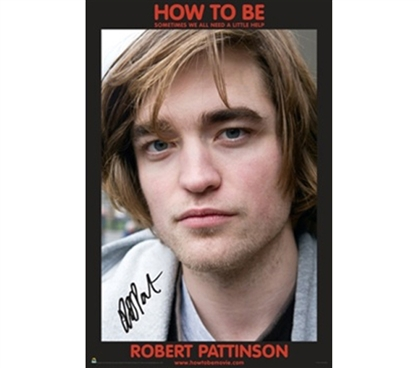 How to Be Robert Pattinson Face Poster