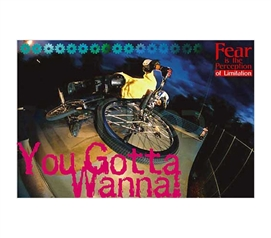 Brings An Edge To College Decor - You Gotta Wanna! Poster - Cool Dorm Decorations