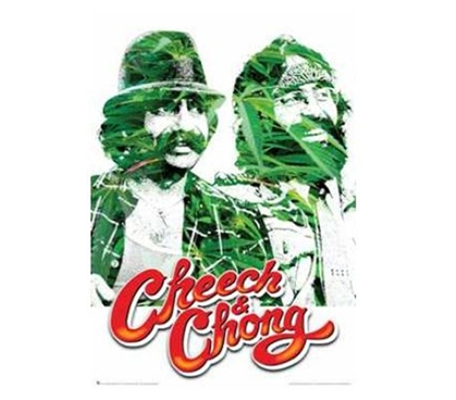 Great For Fans - Cheech and Chong Green Poster - Funny Dorm Poster
