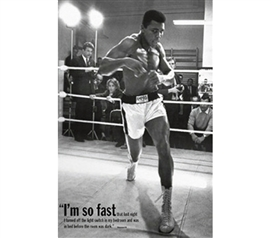 A Historic Photo of the Legend M. Ali - I'm So Fast Poster