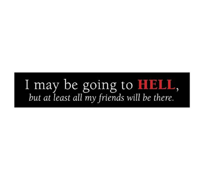 Cool Decorating Ideas - Hell Friends - Funny Tin Sign - Humorous Dorm Decor