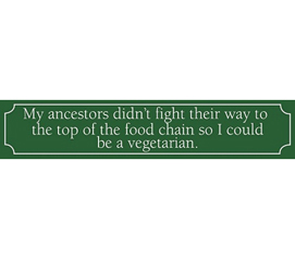 Zippy College Decor With Attitude - Ancestor's Food Chain = Eat Meat Tin Sign Decor