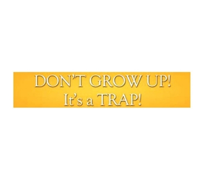 Funny Tin Sign For College - Don't Grow Up - Humorous Tin Sign - Cool Dorm Room Stuff Is Essential