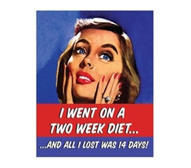 Makes College Fun - Two Week Diet - Tin Sign - Adds Humor To Dorm Life