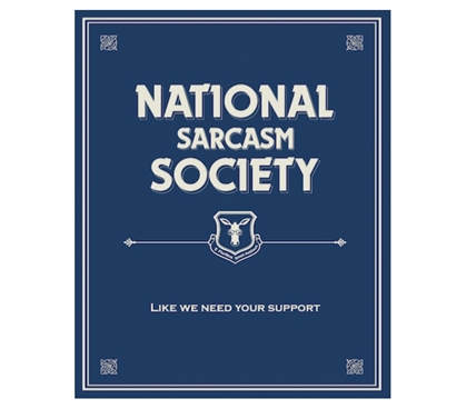 High School Graduate Necessity - Join The National Sarcasm Society - Tin Sign Decor