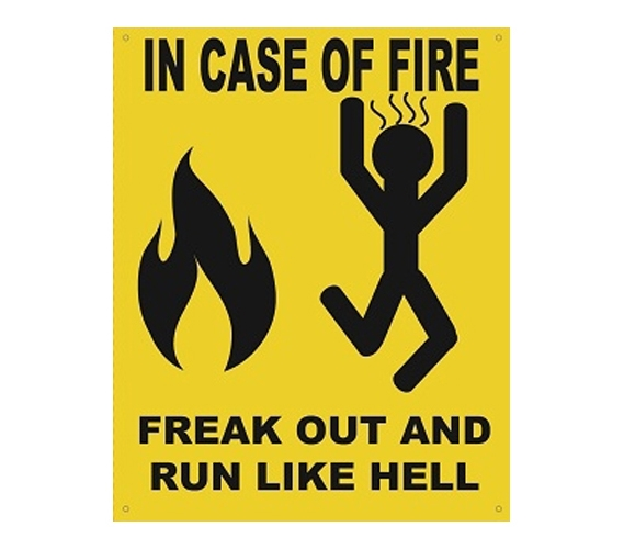 In Case Of Fire Freak Out Humor Tin Sign Funny Decor